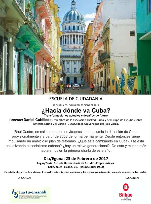 Próximo 23 de febrero, en Bilbao: ¿Hacia dónde va Cuba?, primera charla del ciclo Escuela de Ciudadanía.